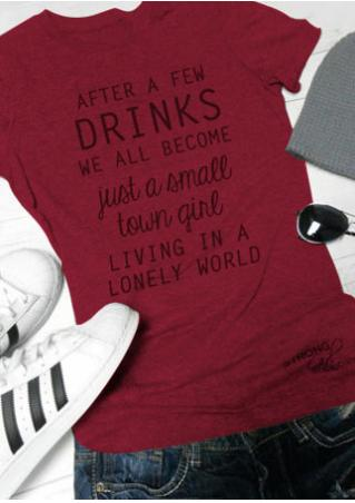 After A Few Drinks T-Shirt