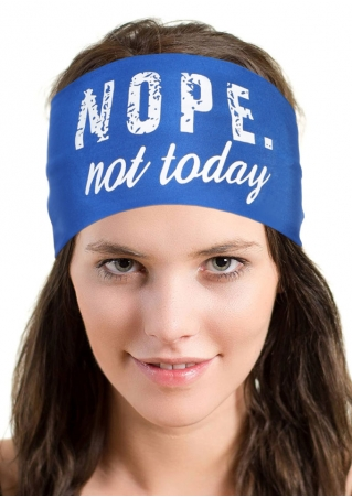 Nope Not Today Printed Headband