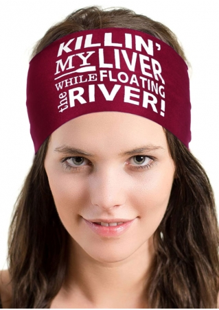 Killin' My Liver While Floating The River Chic Hair Band