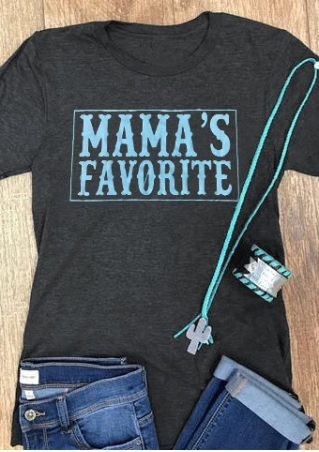 Mama's Favorite O-Neck Short Sleeve T-Shirt