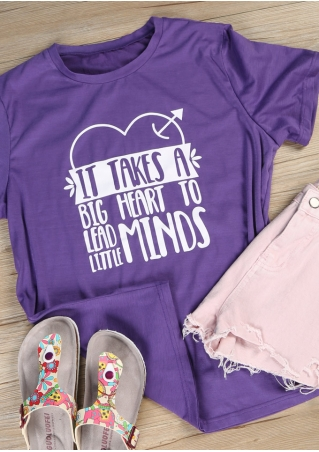 It Takes A Big Heart To Lead Little Minds T-Shirt