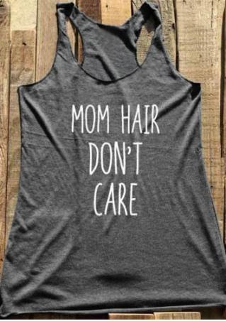 Mom Hair Don't Care Tank