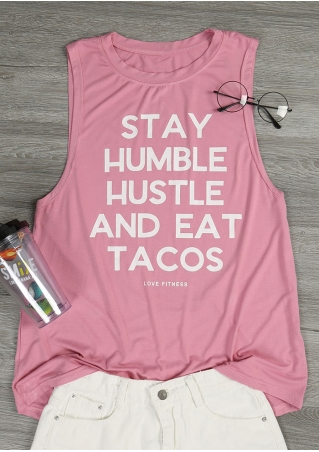 Stay Humble Hustle And Eat Tacos Tank
