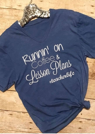 Runnin' On Coffee & Lesson Plans T-Shirt