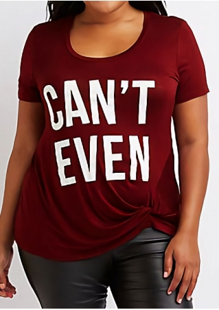 Can't Even O-Neck Short Sleeve T-Shirt