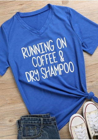 Running On Coffee & Dry Shampoo T-Shirt Running