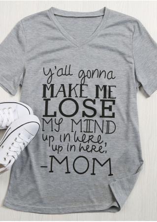 Y'all Gonna Make Me Lose My Mind T-Shirt Y'all