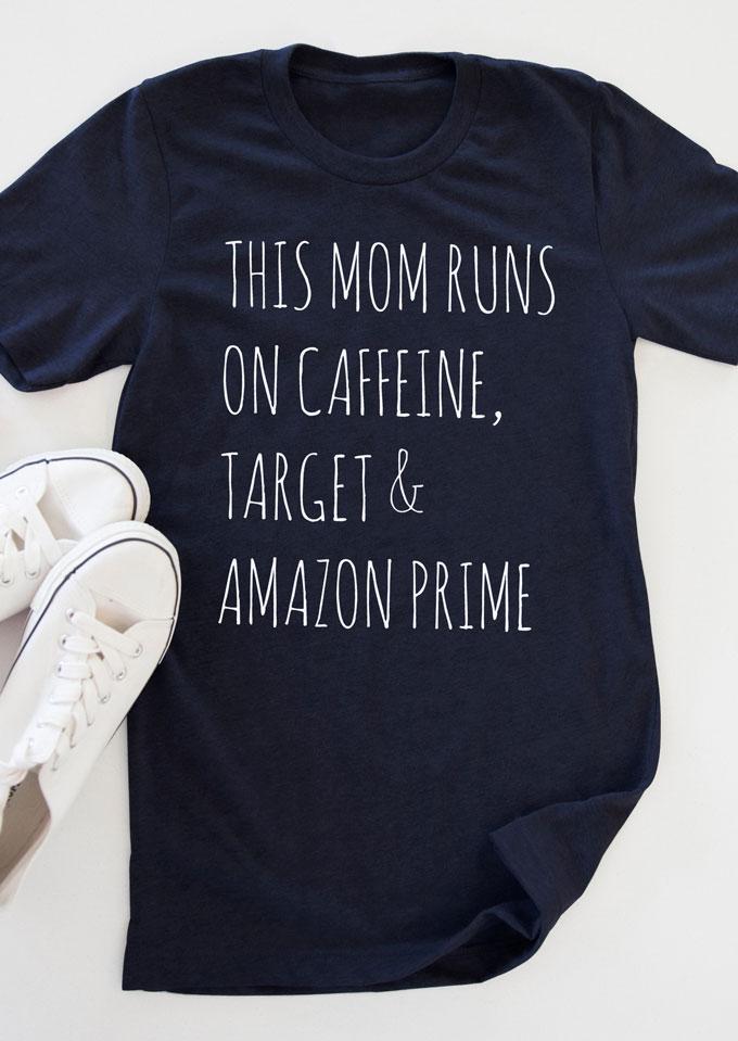 This Mom Runs On Caffeine T Shirt Fairyseason