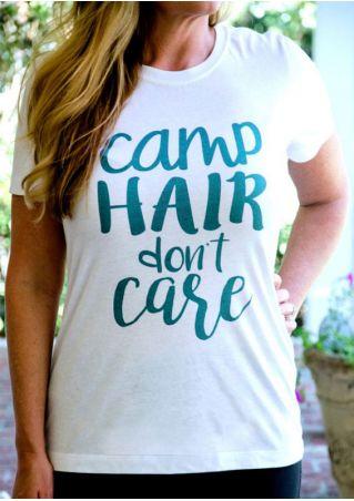 Camp Hair Don't Care T-Shirt