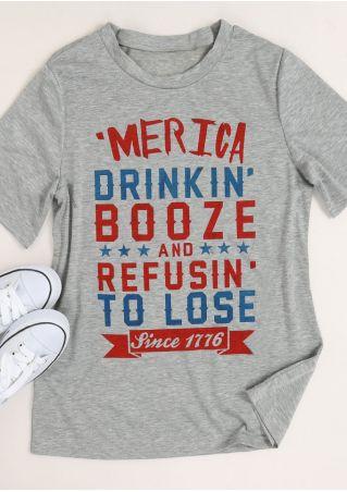 'Merica Drinkin' Booze And Refusin' To Lose T-Shirt