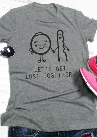 Let's Get Lost Together T-Shirt
