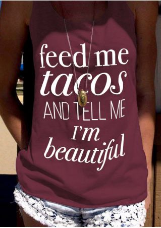 Feed Me Tacos And Tell Me I'm Beautiful Tank without Necklace