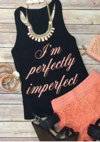 I'm Perfectly Imperfect O-Neck Tank