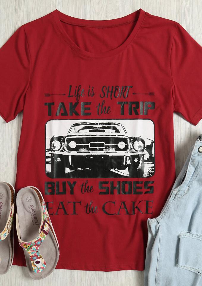 866e23a8be016 Life Is Short Take The Trip T-Shirt - Fairyseason
