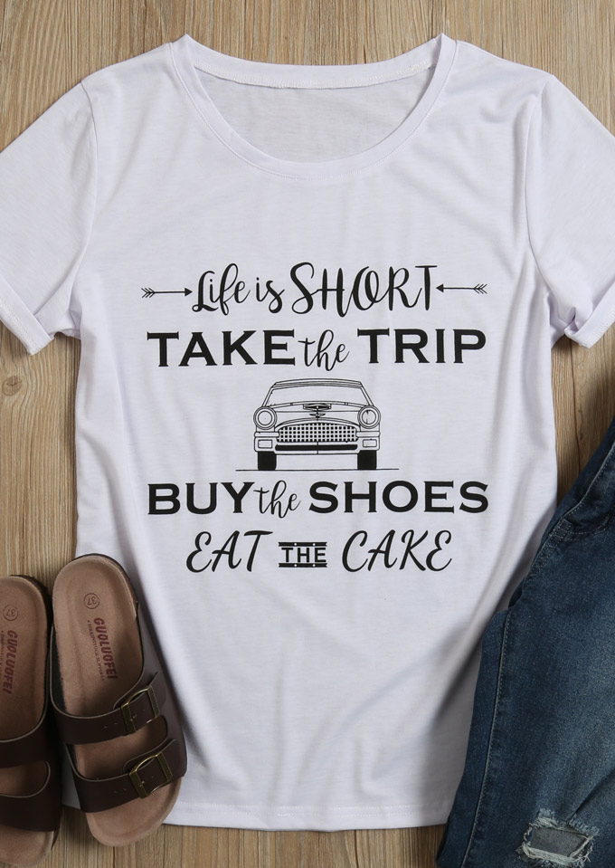 Life Is Short Take The Trip T Shirt Fairyseason