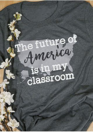 The Future Of America Is In My Classroom T-Shirt