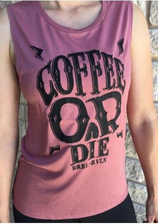 Coffee Or Die O-Neck Tank Coffee
