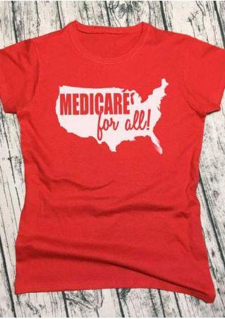 Medicare For All O-Neck T-Shirt