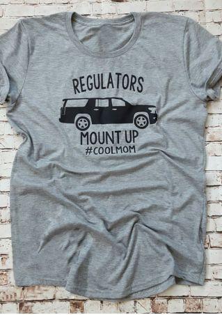 Regulators Mount Up Cool Mom T-Shirt