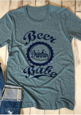 Beer Drinkin Babe O-Neck T-Shirt