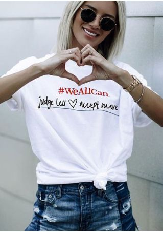 We All Can Judge Less Accept More T-Shirt