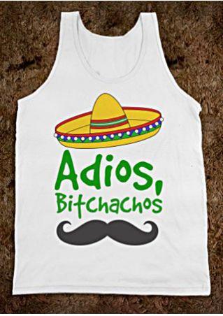Adios Bitchachos Hat Moustache Printed Tank