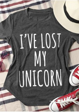 I've Lost My Unicorn O-Neck T-Shirt