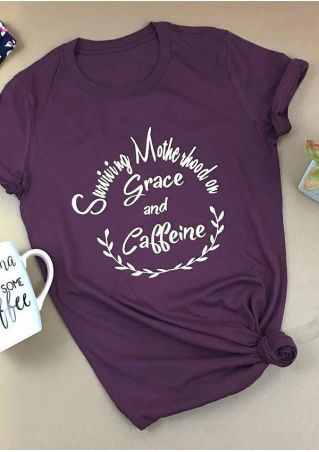 Surviving Motherhood On Grace And Caffeine T-Shirt