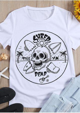 Shred Till Ya' Dead Skull Printed T-Shirt