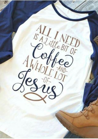 All I Need Is A Little Bit Of Coffee Baseball T-Shirt All