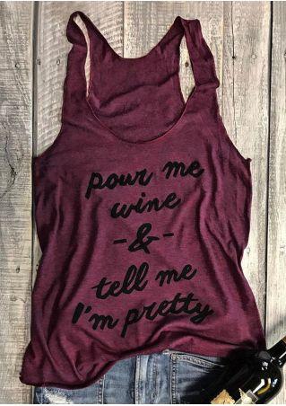 Pour Me Wine O-Neck Tank