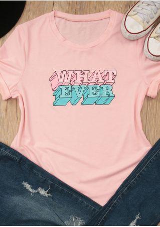Whatever Short Sleeve T-Shirt