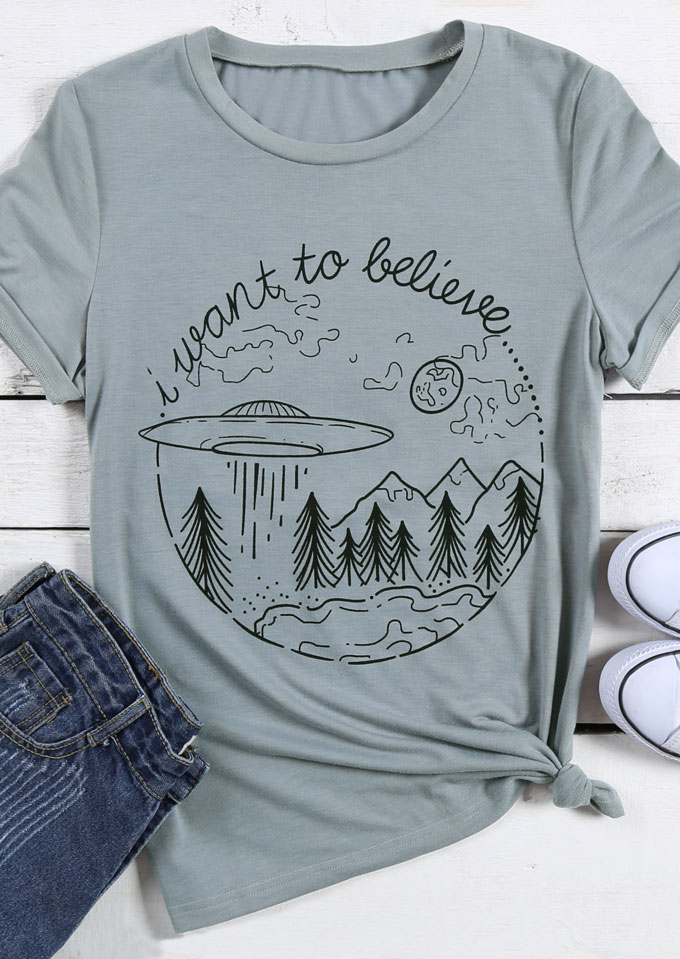 I Want To Believe Ufo Printed T Shirt Fairyseason