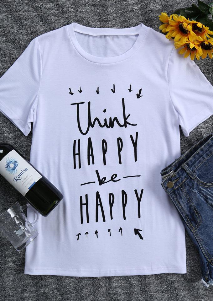 Think Happy Be Happy T Shirt Fairyseason