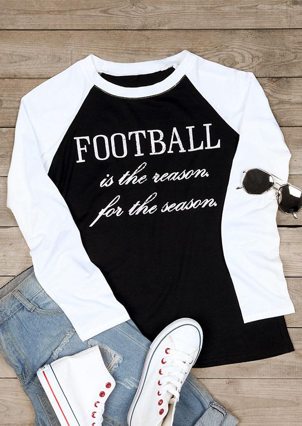 Football Is The Reason For The Season Baseball T-Shirt