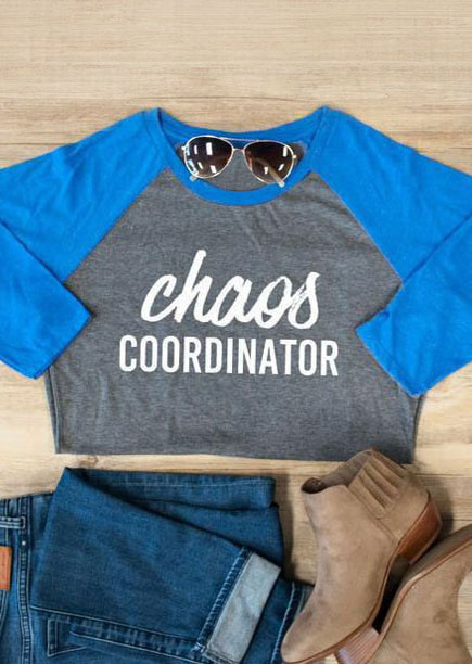 Chaos Coordinator O Neck Baseball T Shirt Fairyseason