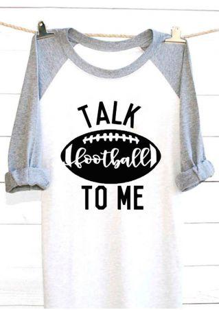Talk Football To Me Baseball T-Shirt
