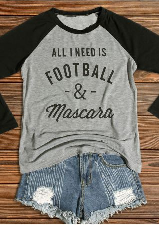 All I Need Is Football & Mascara Baseball T-Shirt All