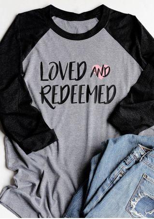 Loved And Redeemed Baseball T-Shirt
