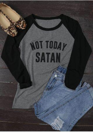 Not Today Satan O-Neck Baseball T-Shirt