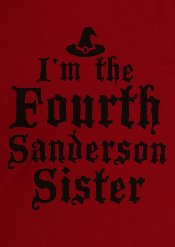 Halloween Hocus Pocus I M The Fourth Sanderson Sister T