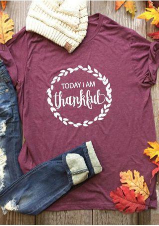 Today I Am Thankful O-Neck T-Shirt
