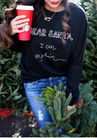 Christmas Dear Santa O-Neck Long Sleeve Sweatshirt without Necklace