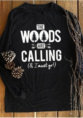 The Woods Are Calling & I Must Go Sweatshirt