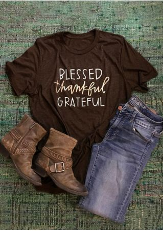 Blessed Thankful Grateful O-Neck T-Shirt