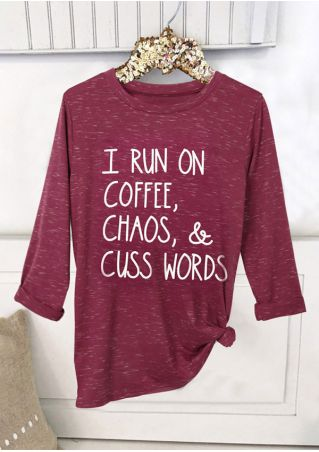 I Run On Coffee Chaos & Cuss Words T-Shirt