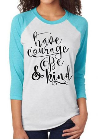 Have Courage & Be Kind Baseball T-Shirt
