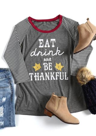 Eat Drink And Be Thankful Baseball T-Shirt