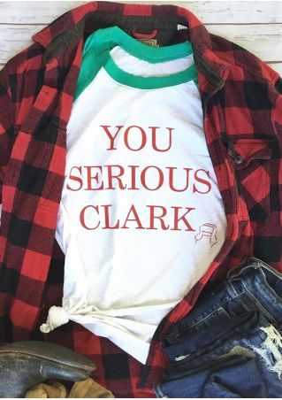 Christmas You Serious Clark O-Neck Baseball T-Shirt