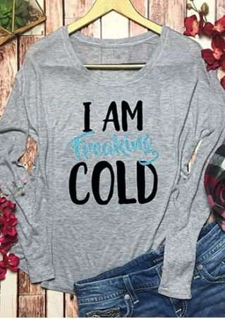 I Am Freaking Cold O-Neck T-Shirt